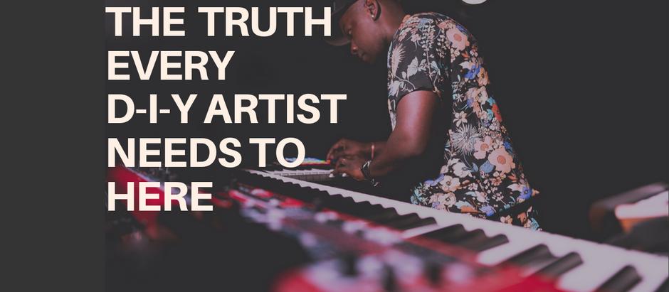Six Truths Every DIY Artist Needs to Hear