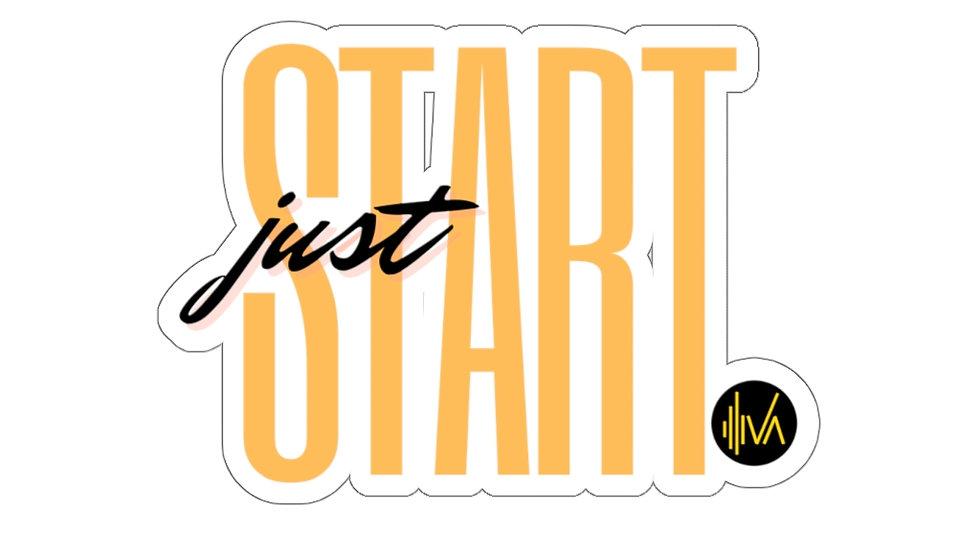 Just Start Sticker