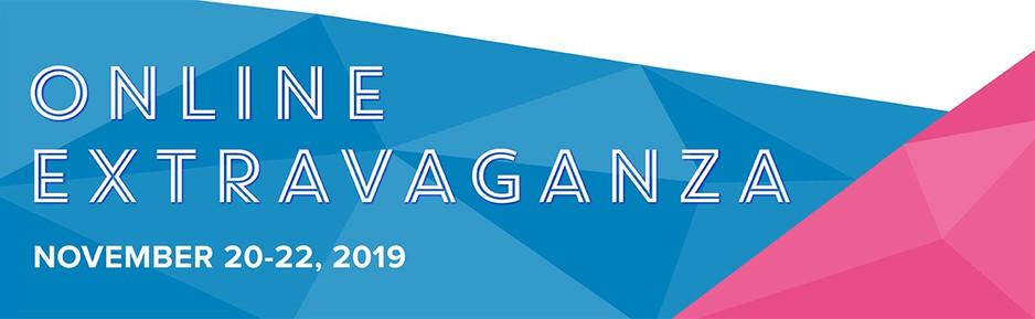 Online Extravaganza is here!