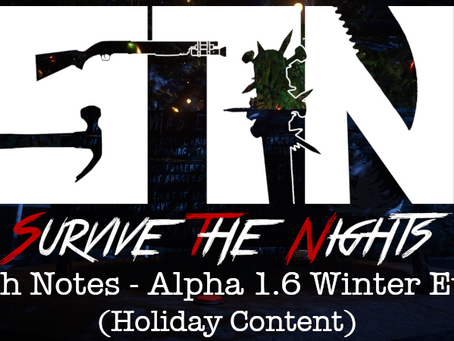 Dec 22nd - Patch Notes - Alpha 1.6 Winter Event (Holiday Content)