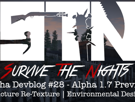 Alpha Devblog #28 - Alpha 1.7 Preview (Structure Re-Texture | Environmental Design++)