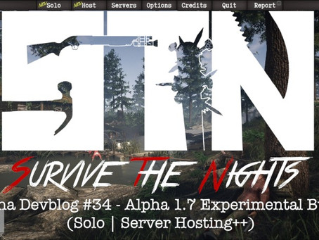 Alpha Devblog #34 - Alpha 1.7 Experimental Build (Solo | Server Hosting)