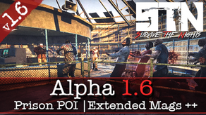 Patch Notes - Alpha 1.6 (Black Ridge Prison | Bitterhold | QoL ++)