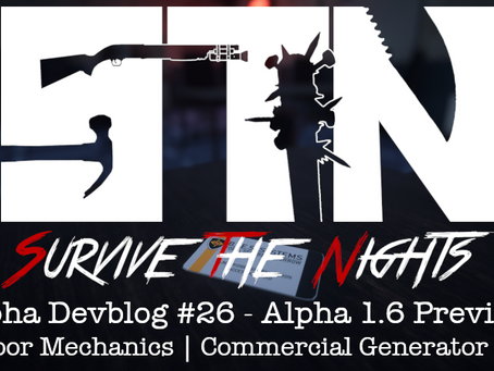 Alpha Devblog #26 - Alpha 1.6 Preview (Door Mechanics | Commercial Generator ++)