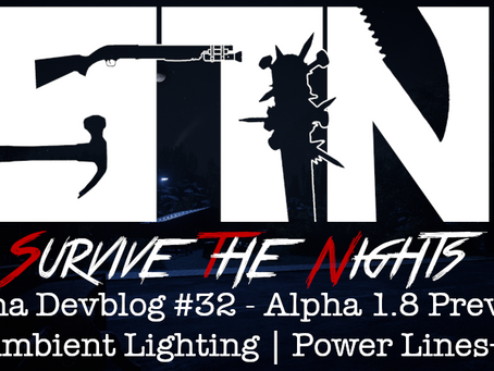 Alpha Devblog #32 - Alpha 1.8 Preview (Ambient Lighting | Power Lines++)