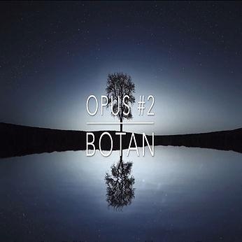 Opus#2 BOTAN.jpg