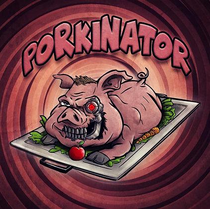 Porkinator [Print]