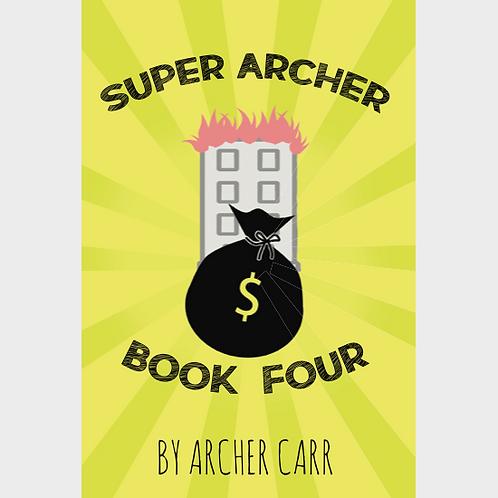 Super Archer Book Four