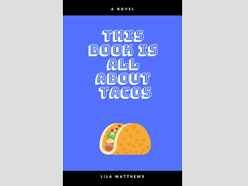 This Book is All About Tacos