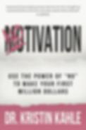 Notivation - Dr Kristen Kahle