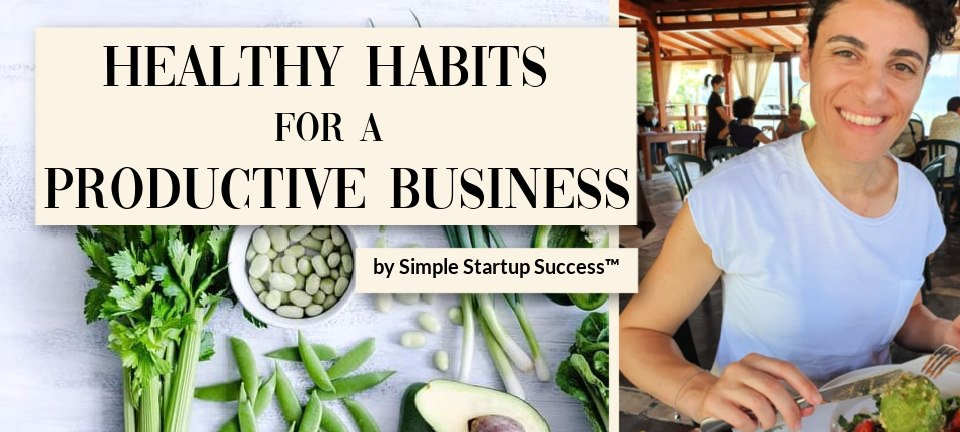 HEALTHY HABIT FOR A PRODUCTIVE BUSINESS.