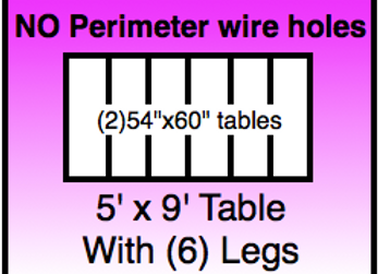5x9 table - NO HOLES