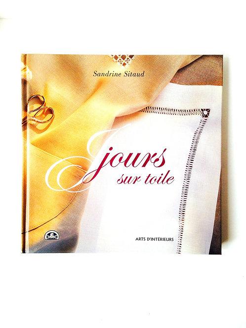 Beau Livre, JOURS SUR TOILE, par Sandrine Sitaud, Livre DMC