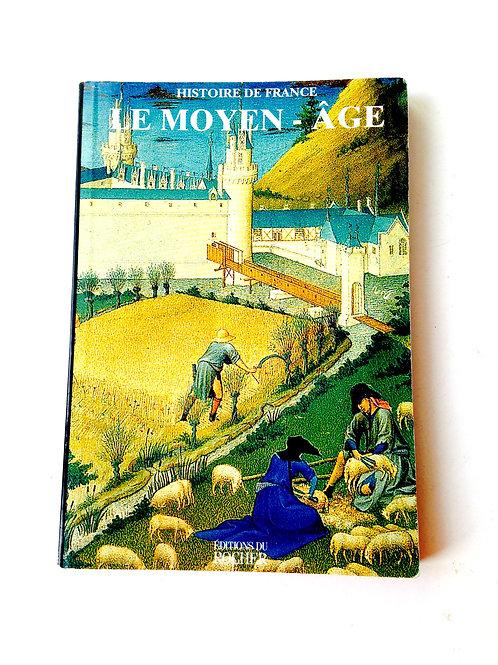 Livre d'occasion LE MOYEN-ÂGE, papier glacé, Editions du Rocher 1998