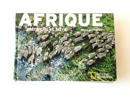 Beau livre d'occasion, AFRIQUE, entre ciel et terre, photographies National Geo