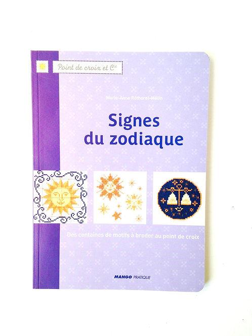 Livre Point de croix, LES SIGNES DU ZODIAQUE , Livre DMC, très bon état 70 p.