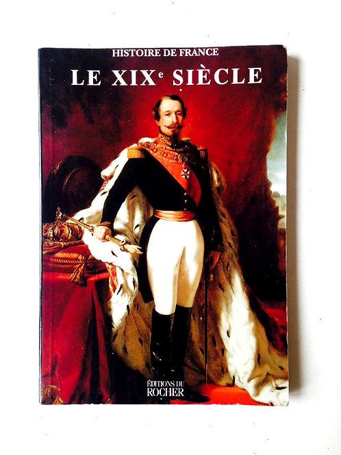 Livre d'occasion LE DIX NEUVIÈME, papier glacé, Editions du Rocher 1998