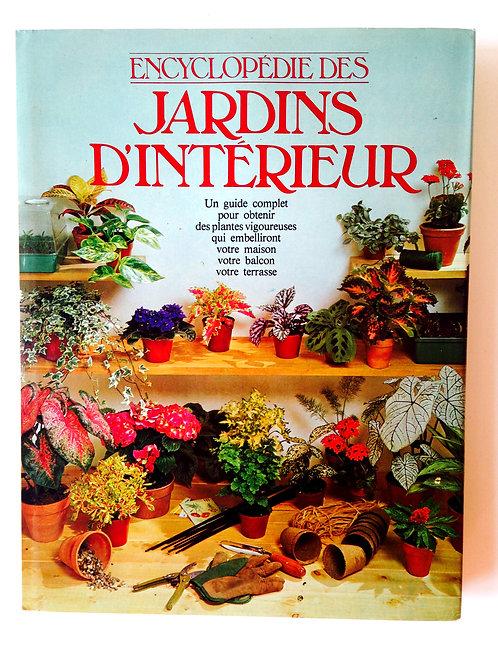 Encyclopédie des Jardins d'Intérieur
