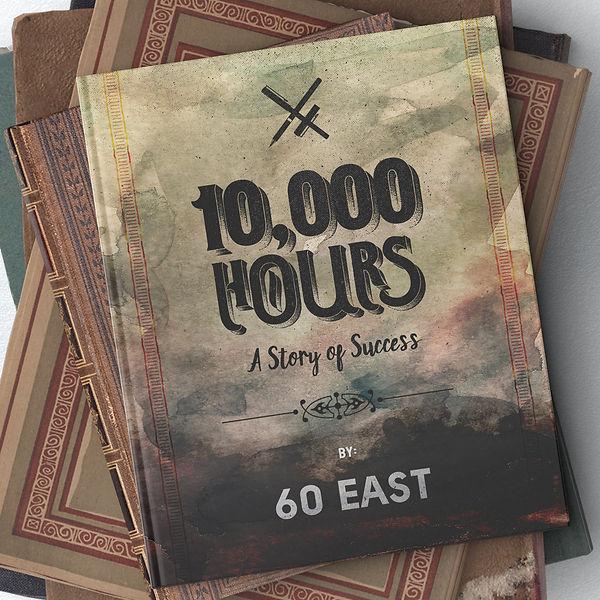 60_east_10_thousand_hours.jpg