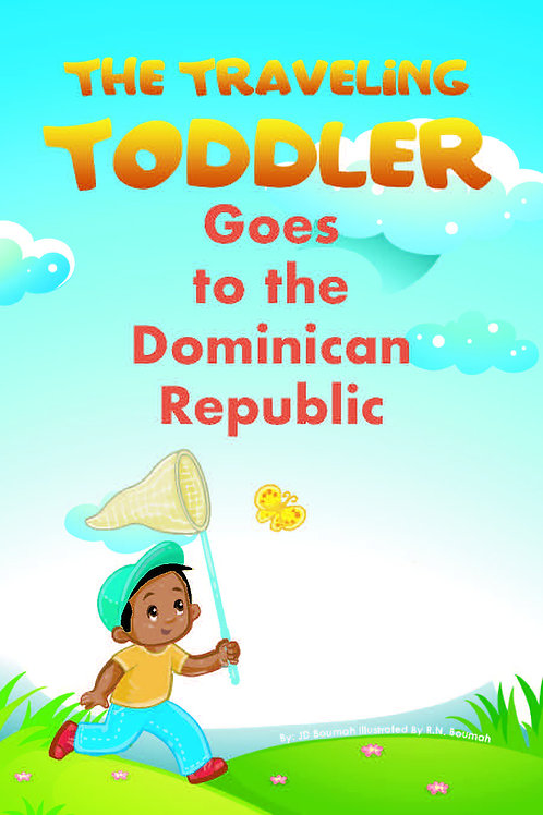 The Traveling Toddler: Goes to the Dominican Republic