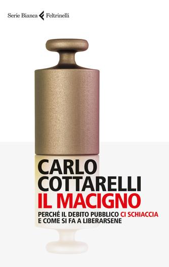 Il Macigno Di Carlo Cottarelli