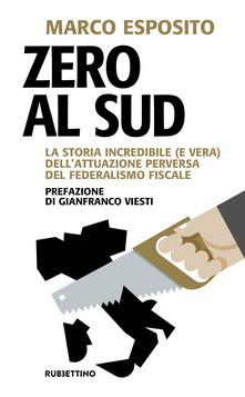 Zero al Sud - Marco Esposito