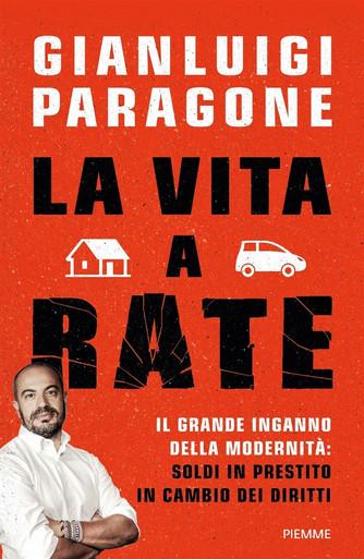 La Vita a Rate Gianluigi Paragone.