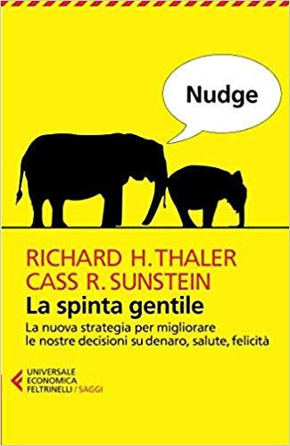 La spinta gentile Thaler-Sunstein