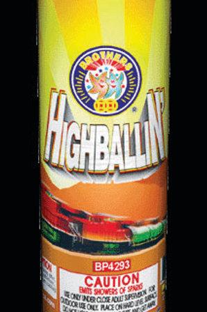 Highballin'