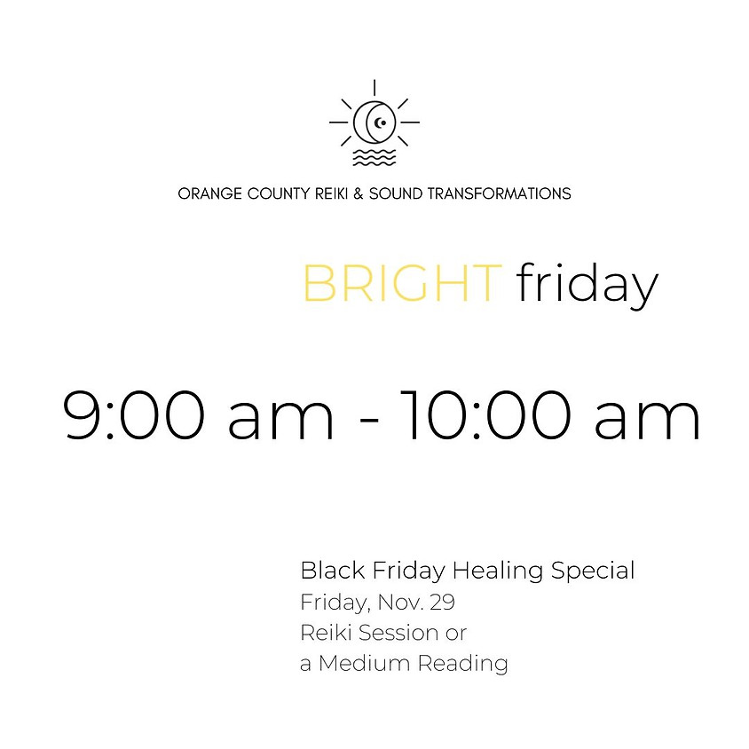 (SOLD OUT) BRIGHT friday   9:00 am - 10:00 am