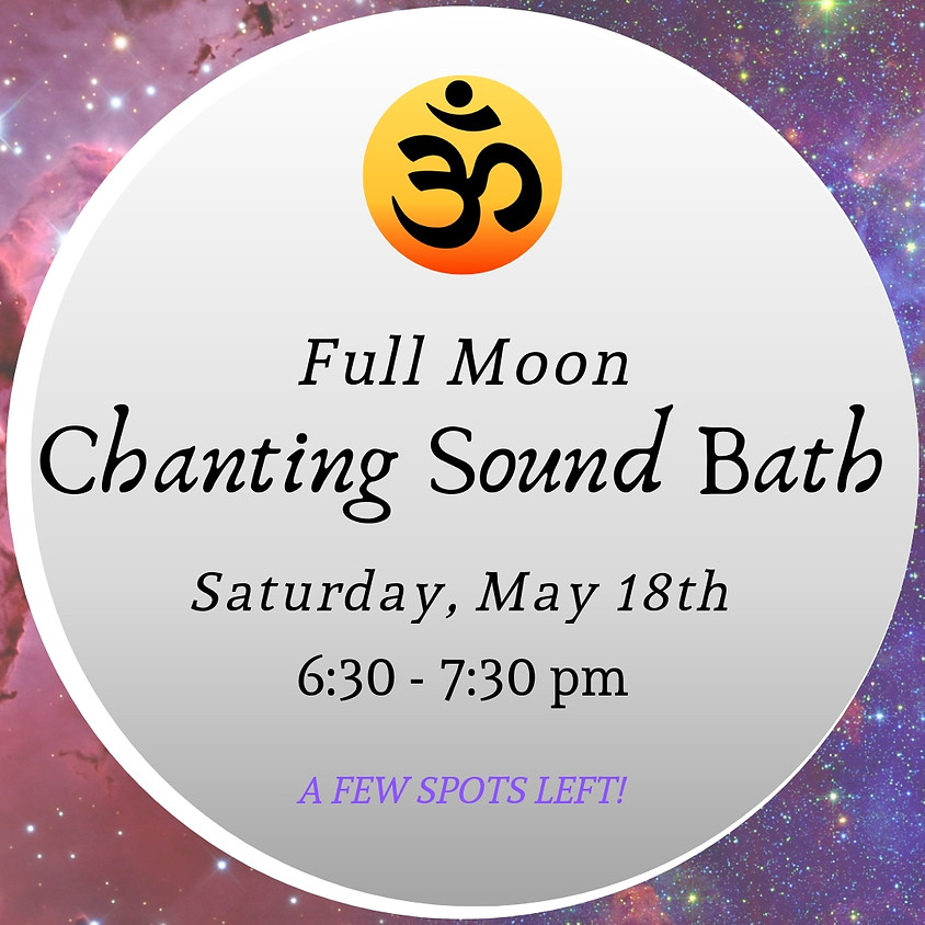 Full Moon Chanting Sound Bath (1)