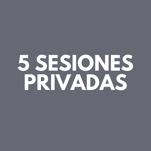 5 Sesiones Privadas