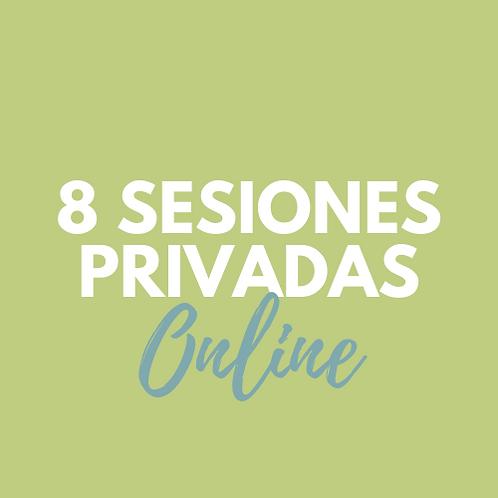 8 Sesiones PRIVADAS ONLINE