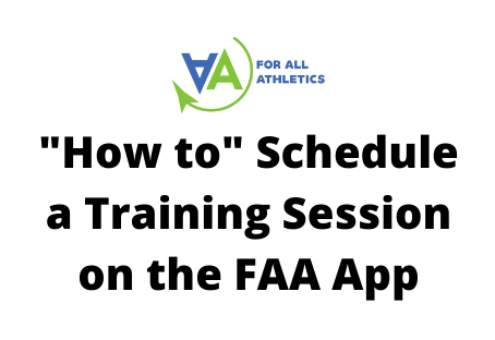 """How to"" Schedule a Training Session on the FAA App"