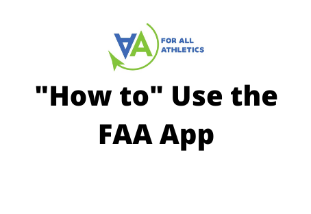 """How To"" use the FAA App"