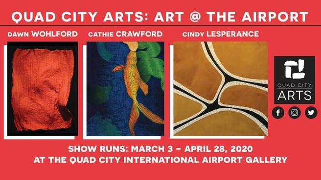Quad City Arts:  Art @ The Airport
