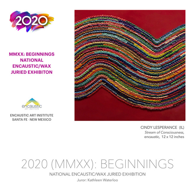 MMXX: Beginnings Encaustic Exhibition