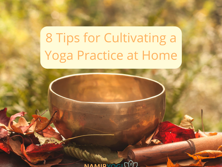 8 Tips for Cultivating a Yoga Practice at Home