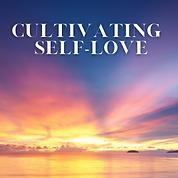 Cultivating Self Love (2).png