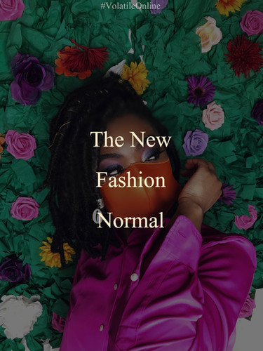 The New Fashion Normal