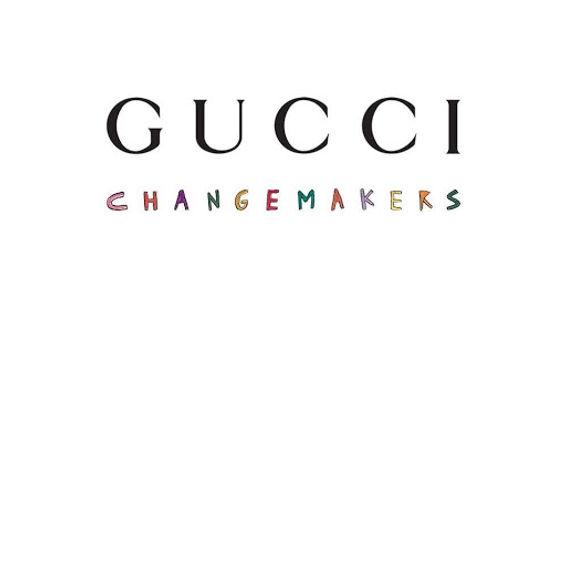 Gucci Change Makers.jpg