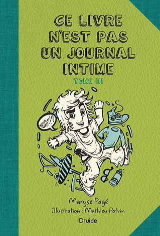 Ce livre n'est pas un journal intime - Tome 3
