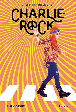 Charlie-Rock - Destination Liberté