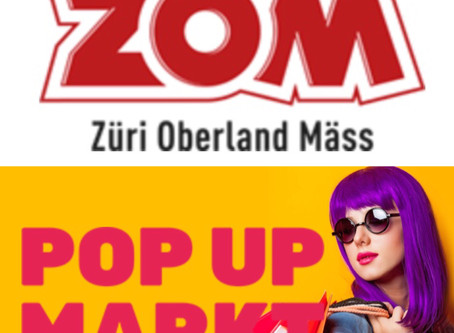 Der POP UP MARKT ist zu Gast bei der Züri Oberland Mäss in Wetzikon