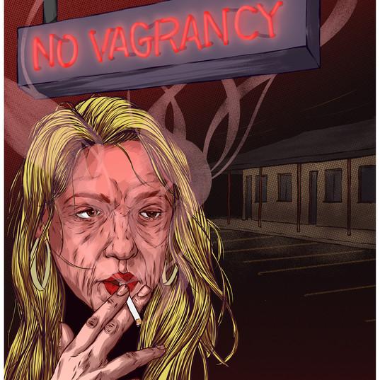 """""""No Vagrancy"""""""