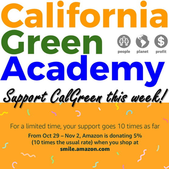 "f98a0ddc47 With its mission to advance systems thinking and the Triple Bottom Line,  the California Green Academy (""CalGreen"") is excited to announce Amazon  Smile's ..."
