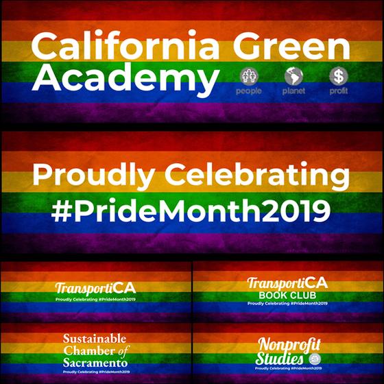 "CalGreen P-r-o-u-d-l-y Celebrates ""Pride Month"" 2019"