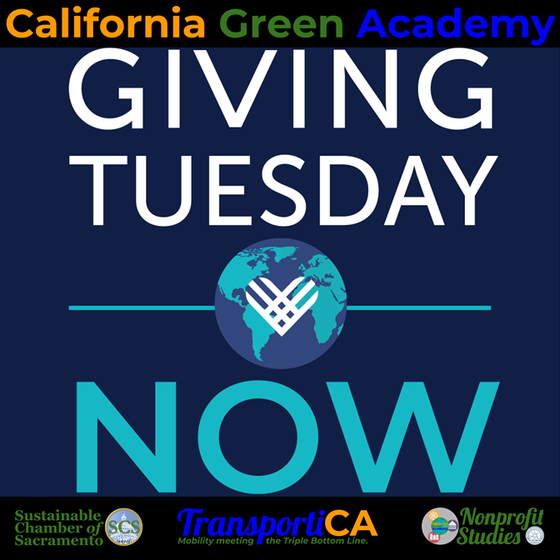 Help Support CalGreen, this #GivingTuesdayNow! (05 May)