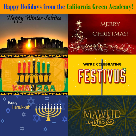 Happy Holidays from the California Green Academy!