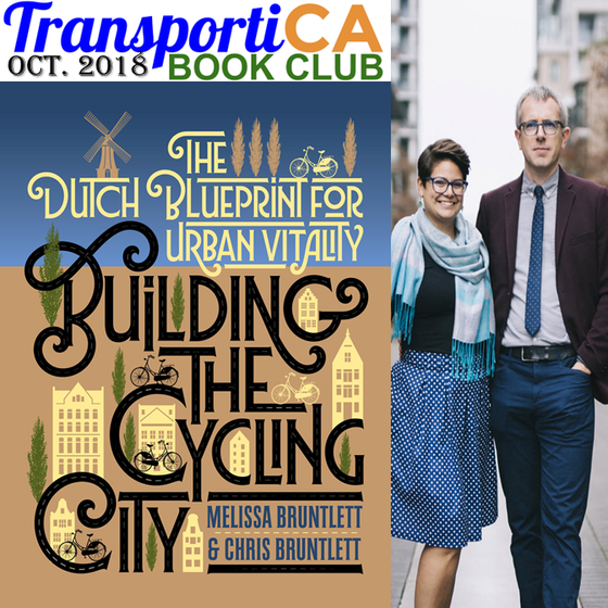 "Melissa and Chris Bruntlett's ""Building the Cycling City"" is TransportiCA's Octobe"